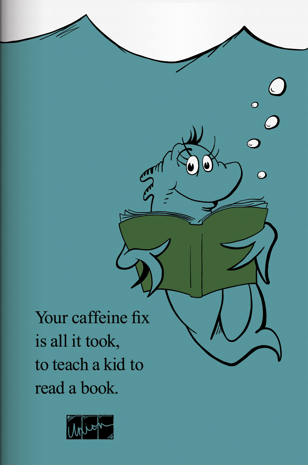 "Union Coffee Poster for Child Literacy - Dr. Seuss ""Fish"" by Tidal Wave Marketing"