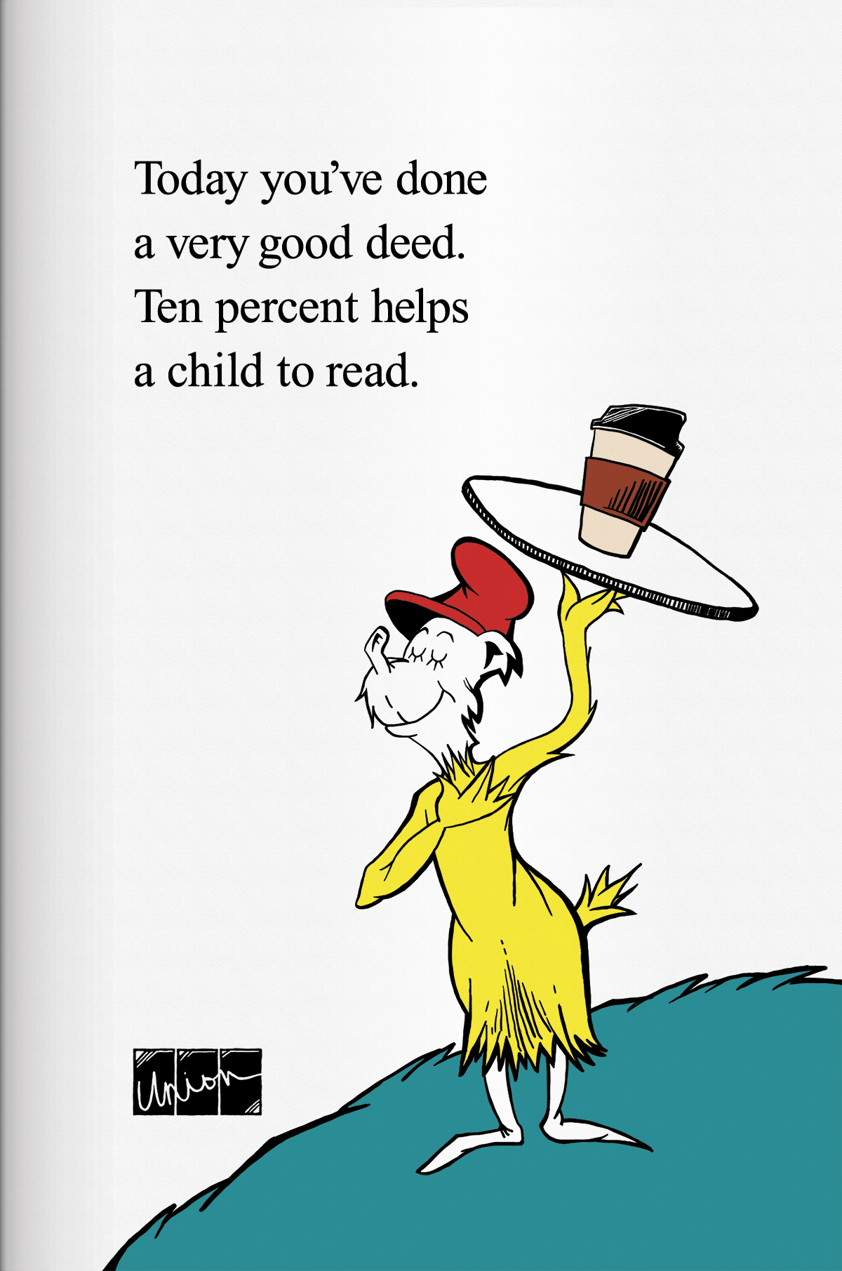 "Union Coffee Poster for Child Literacy - Dr. Seuss ""Tray"" by Tidal Wave Marketing"